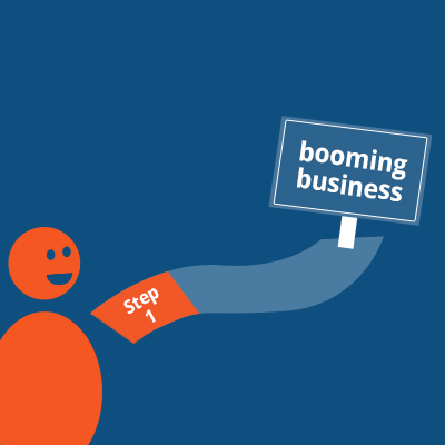 Want to build a booming business?  Here's step one